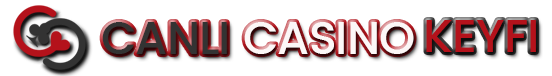 Canli Casino Keyfi -
